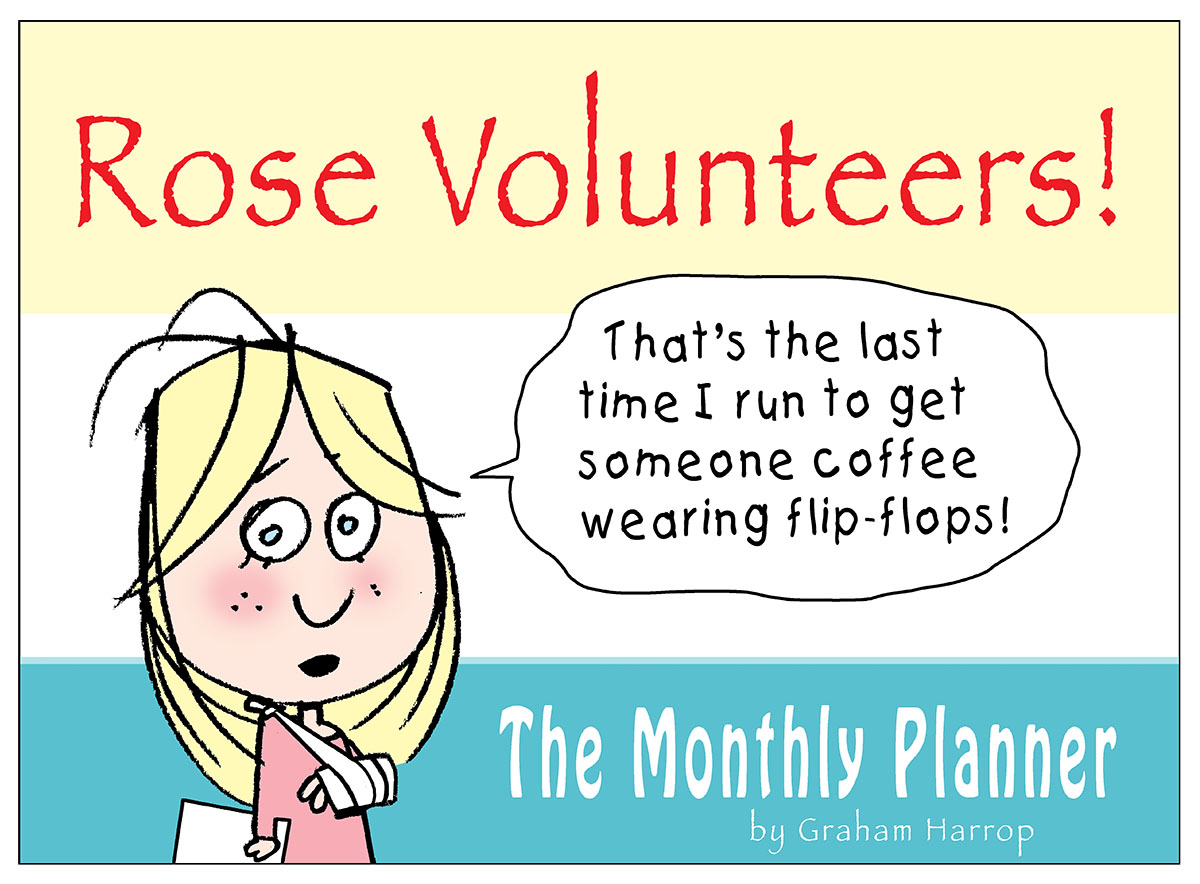 Rose volunteers cover a